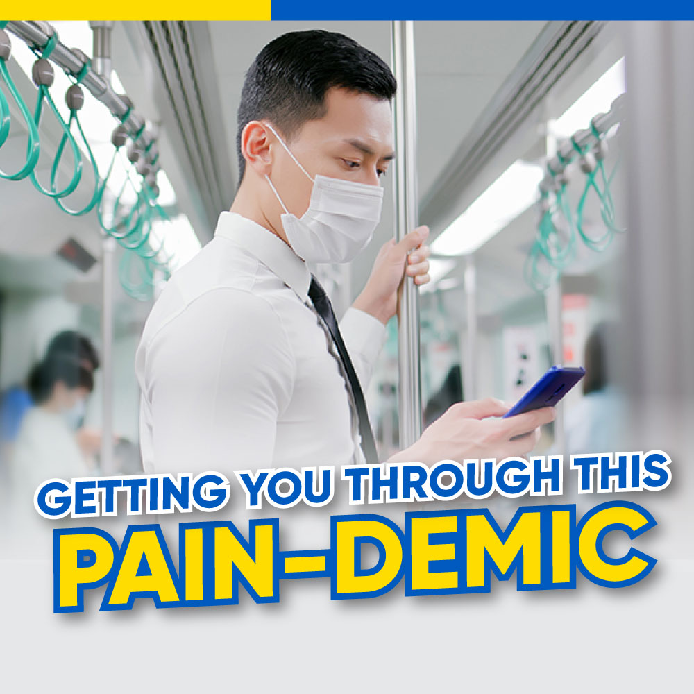 Getting You Through this Pain-demic